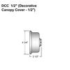 """1/2"""" Decorative Canopy Cover Thumbnail"""